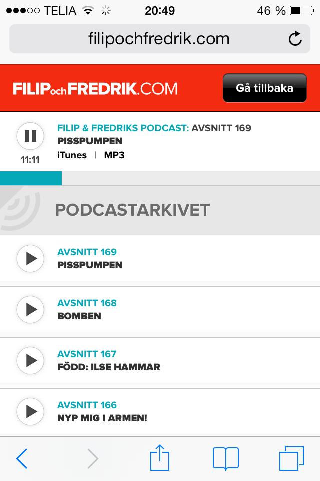 Tack Martin Josefsson för att du fick mig att börja lyssna på detta. Helt fantastiskt bra. Jag har aldrig sett Filip och Fredrik på TV, men jag har hört deras sommarprogram och de var också kanonbra.