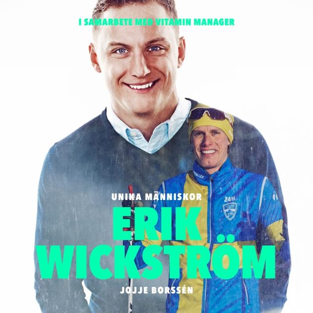 Unika Människor Erik Wickström podintervju.