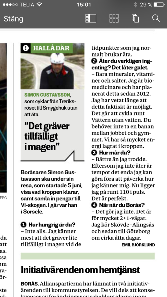 När jag kom hem från USA 2006 löptränade ibland med ett gäng i Ryahallen som bland annat bestod av Simon Gustafsson. Vi har sällan kontakt, men vi har lite koll på varandra. Han är bland annat en av grundarna av sportnutritionsmärket Umara. Nu håller den token på att cykla genom Sverige helt utan att äta.