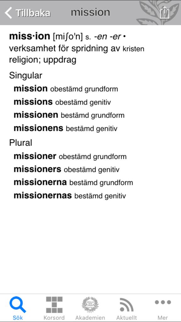 """Jag är förtjust i att läsa olika magasin och på flyget sist läste jag i flygbolagets tidning Bra Koll. Där såg jag en språkgrej som man ser allt oftare, nämligen att företag pratar om sin """"mission"""" när de menar mål/målsättning/syfte/uppdrag. Det är såklart en direktöversättning av engelskans mission, men även om jag är gammalmodig så betyder de facto engelskans """"mission"""" ännu inte samma sak som svenskans """"mission""""."""