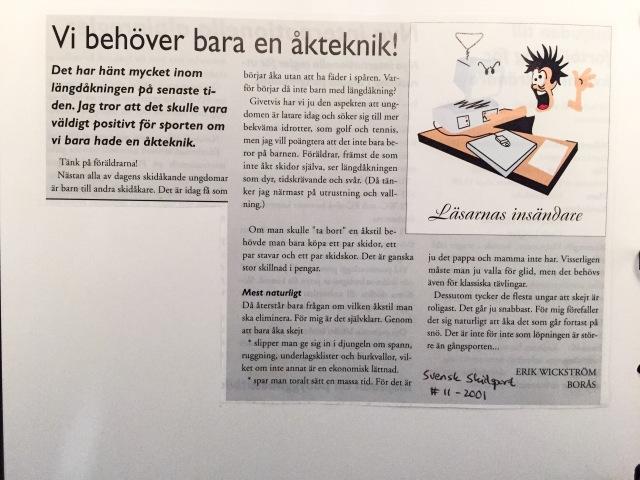Vi går vidare med gamla insändare till Svensk skidsport. Den här om att slopa klassisk teknik skrev jag 2001.