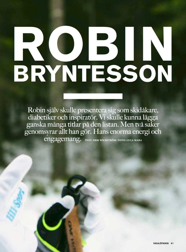 Robin Bryntesson i Vasalöparens februarinummer 2017