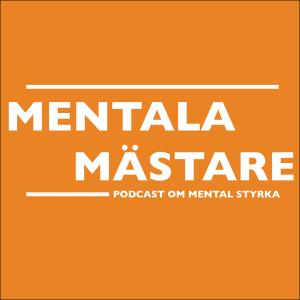 Mentala Mästare podcast