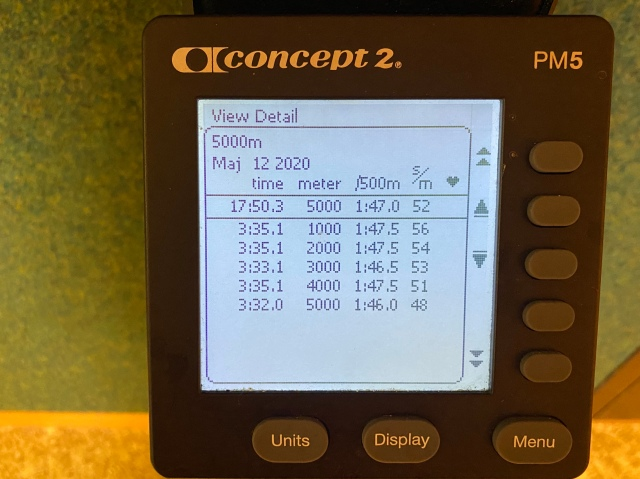 5000 m SkiErg på 17.50 min 12 maj 2020. Motstånd 8.