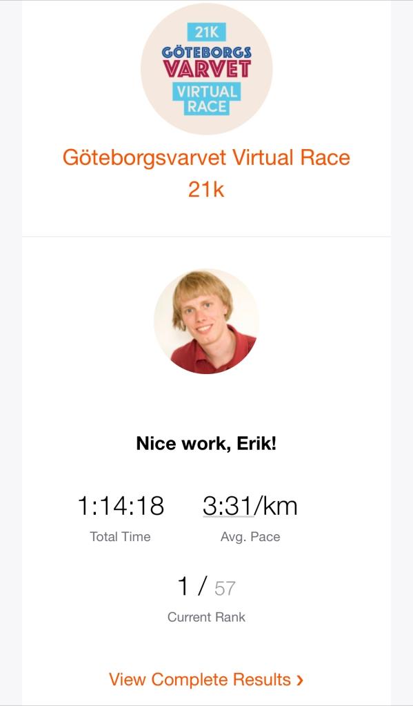 Jag sprang tidigt på fredagen, vilket gjorde att jag tog ledning i Göteborgsvarvet Virtual Race 21K