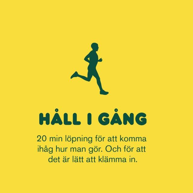 Håll igång löpningen